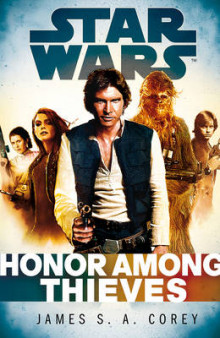 Star Wars: Empire and Rebellion: Honor Among Thieves av James S. A. Corey (Innbundet)