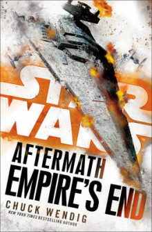 Star Wars: Aftermath: Empire's End av Chuck Wendig (Innbundet)