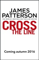 Cross the Line: (Alex Cross 24) av James Patterson (Heftet)