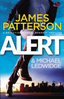 Alert av James Patterson (Innbundet)