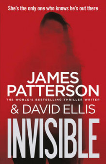 Invisible av James Patterson (Innbundet)
