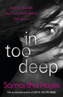 In Too Deep av Samantha Hayes (Heftet)