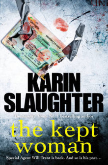 The Kept Woman av Karin Slaughter (Innbundet)