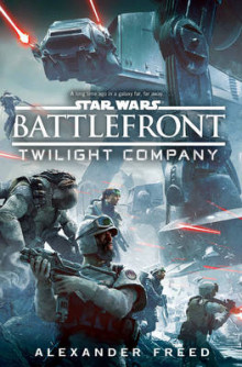 Star Wars: Battlefront: Twilight Company av Alexander Freed (Innbundet)