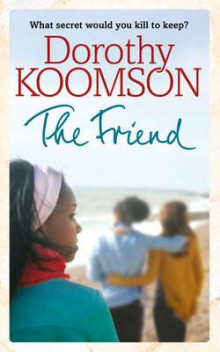 The friend av Dorothy Koomson (Heftet)