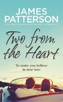 Two from the Heart av James Patterson (Innbundet)