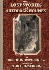 The Lost Stories of Sherlock Holmes 2nd Edition av John Watson (Innbundet)