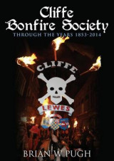 Omslag - Cliffe Bonfire Society Through the Years