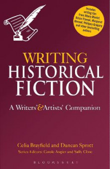 Writing Historical Fiction av Celia Brayfield og Duncan Sprott (Heftet)