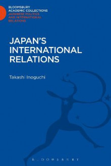 Japan's International Relations av Takashi Inoguchi (Innbundet)