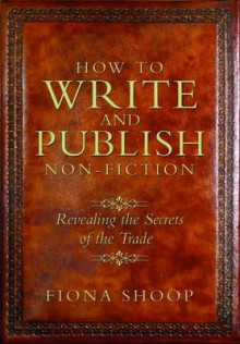 How to Write and Publish Non-Fiction av Fiona Shoop (Heftet)
