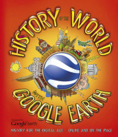 History of the World with Google Earth av Penny Worms (Heftet)