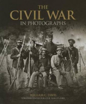 The Civil War in Photographs av William C Davis (Heftet)