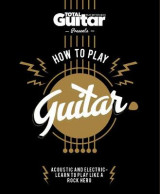 Omslag - Total Guitar: How to Play Guitar
