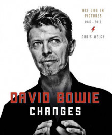David Bowie: Changes av Chris Welch (Innbundet)