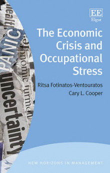 The Economic Crisis and Occupational Stress av R. Fotinatos-Ventouratos og C. L. Cooper (Innbundet)