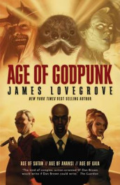 Age of Godpunk av James Lovegrove (Heftet)