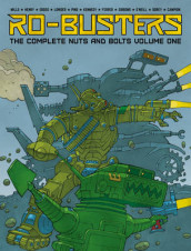 Ro-Busters: The Complete Nuts and Bolts Vol. I av Dave Gibbons, Pat Mills og Kevin O'Neill (Innbundet)