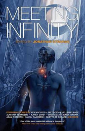 Meeting Infinity av Madeline Ashby, John Barnes, Gregory Benford, Aliette de Bodard, James S. A. Corey, Kameron Hurley, Simon Ings, Gwyneth Jones og Nancy Kress (Heftet)