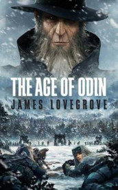 The Age of Odin av James Lovegrove (Heftet)
