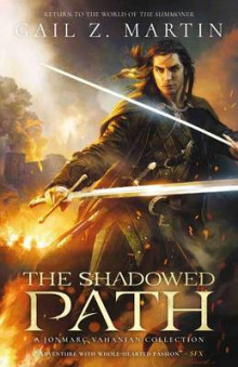 The Shadowed Path av Gail Z Martin (Heftet)