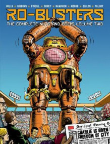 Ro-Busters: The Complete Nuts and Bolts Vol 2 av Pat Mills, Dave Gibbons, Kevin O'Neill og Alan Moore (Innbundet)
