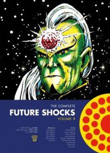 The Complete Future Shocks Vol.1 av Alan Moore, Steve Moore, Dave Gibbons, Steve Dillon og Brian Bolland (Heftet)
