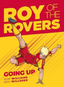 Roy of the Rovers: Going Up av Rob Williams og Ben Willsher (Innbundet)