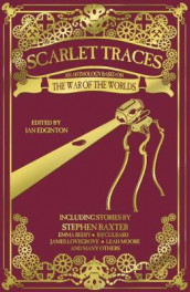 Scarlet Traces: A War of the Worlds Anthology av Stephen Baxter, Emma Beeby, I.N.J. Culbard, Nathan Duck, James Lovegrove, Mark Morris, Chris Roberson, Adam Roberts og Dan Whitehead (Innbundet)