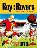 Omslag - Roy of the Rovers: The Best of the 1970s