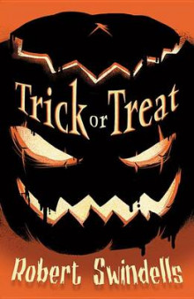 Trick or Treat av Robert Swindells (Innbundet)