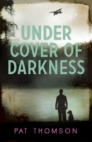 Under Cover of Darkness av Pat Thomson (Heftet)