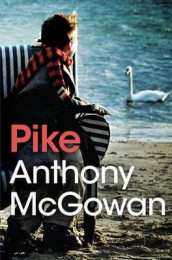 Pike av Anthony McGowan (Heftet)
