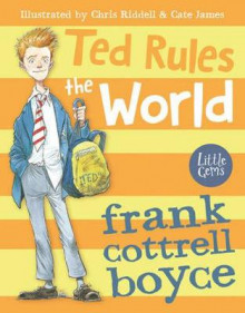 Ted Rules the World av Frank Cottrell Boyce (Heftet)