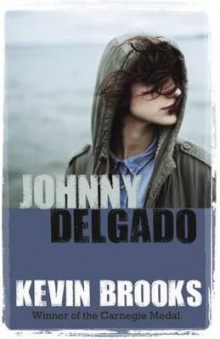 Johnny Delgado av Kevin Brooks (Heftet)