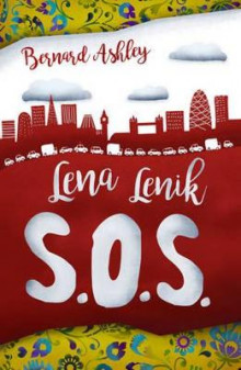 Lena Lenik S.O.S. av Bernard Ashley (Heftet)