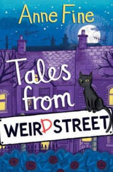 Tales from Weird Street av Anne Fine (Heftet)