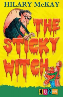 The Sticky Witch av Hilary McKay (Heftet)