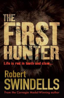 The First Hunter av Robert Swindells (Heftet)