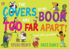 The Covers of My Book are Too Far Apart av Vivian French (Heftet)