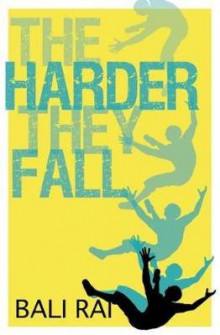 The Harder They Fall av Bali Rai (Heftet)