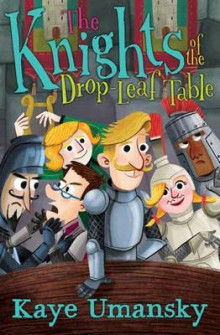 The Knights Of The Drop-Leaf Table av Kaye Umansky (Heftet)