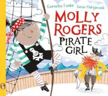 Molly Rogers, Pirate Girl av Cornelia Funke (Heftet)