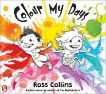 Colour My Days av Ross Collins (Heftet)