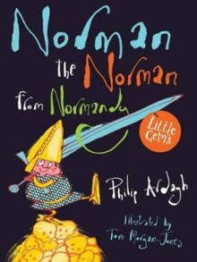 Norman the Norman from Normandy av Philip Ardagh (Heftet)