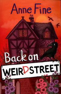 Back on Weird Street av Anne Fine (Heftet)