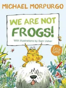 We Are Not Frogs! av Michael Morpurgo (Heftet)