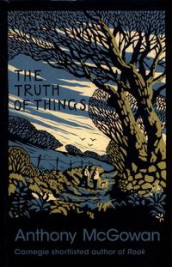 The Truth of Things av Anthony McGowan (Heftet)