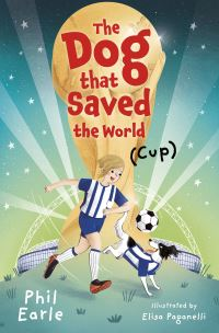 The Dog that Saved the World (Cup) av Phil Earle (Heftet)