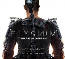 Elysium: The Art of the Film av Mark Salisbury (Innbundet)